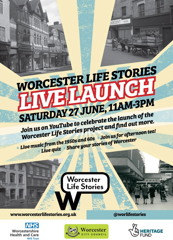 Worcester Life Stories Live Launch A4